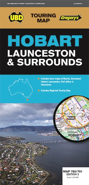 Hobart Launceston & Surrounds Map 780/781 3rd ed