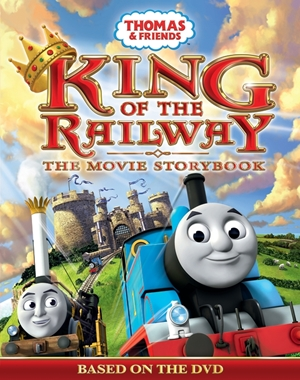 Thomas and Friends King of the Railway the Movie Storybook