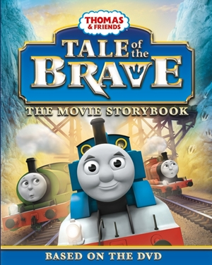 Tale of the Brave (Movie Tie-In)