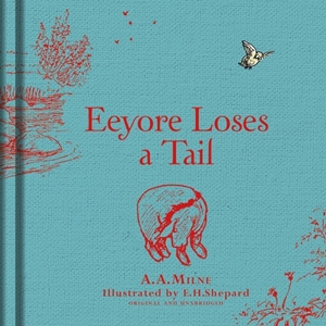 Winnie the Pooh: Eeyore Loses a Tail