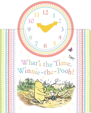 Winnie the Pooh: What's the time, Winnie-the-Pooh?