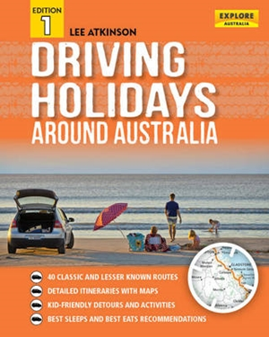 Driving Holidays Around Australia