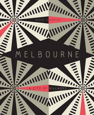 Melbourne: A City of Villages