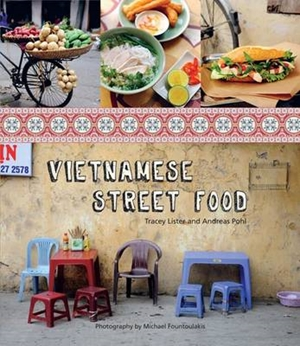 Vietnamese Street Food by Andreas Pohl | Hardie Grant Publishing