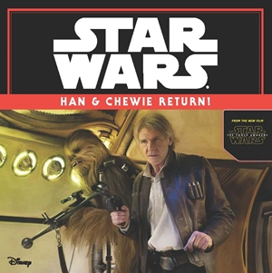 Star Wars Episode VII: Han and Chewie Return