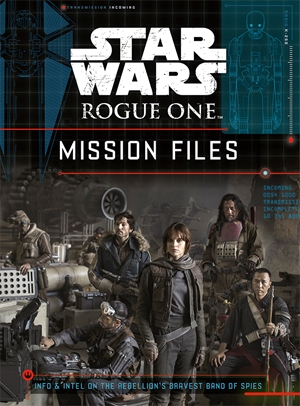 Rogue One: Mission Files
