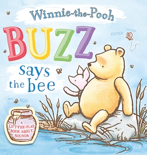 Buzz says the Bee: A lift-the-flap book about sounds