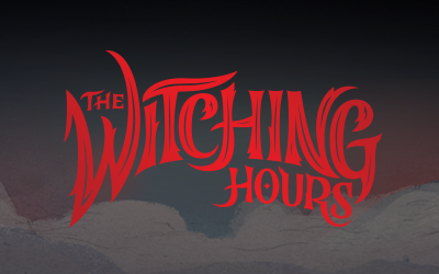 The Witching Hours